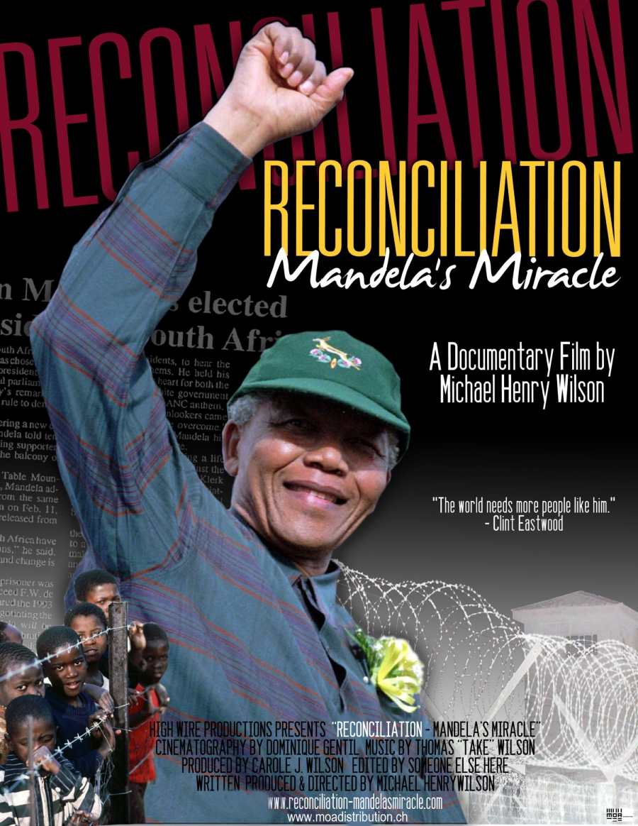 Reconciliation : Mandela's Miracle