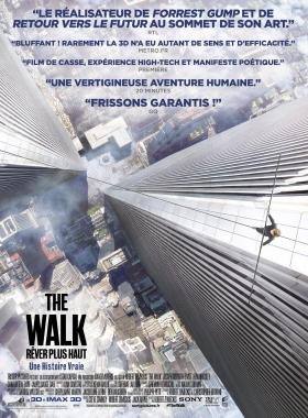 The Walk - Rêver plus Haut (3D)