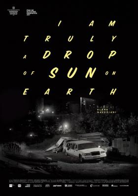 I am truly a drop of sun on earth (en présence de la réalisatrice)