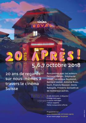 20 ans après ! 20 ans de regards sur nous-mêmes à travers le cinéma Suisse